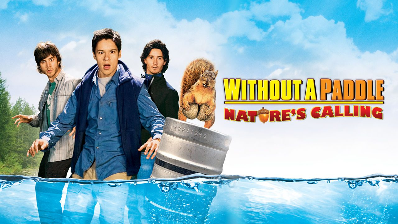 Without A Paddle Nature's Calling poster