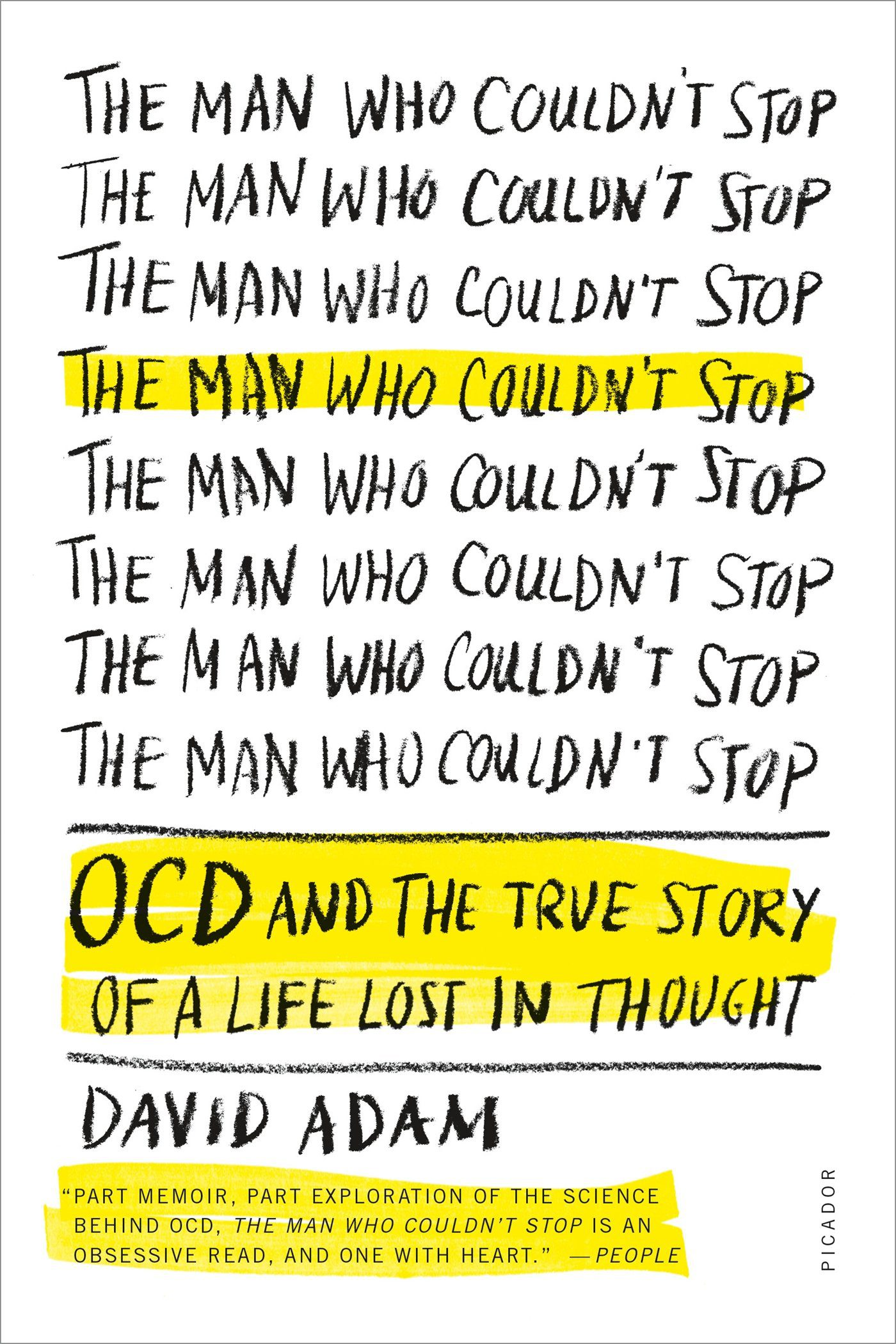 The Man Who Couldn't Stop Book by David Adam