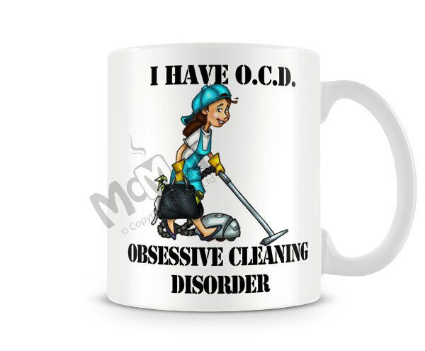 Obsessive Cleaning Disorder cup